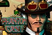Phantom Cash Slot - Play Online in Microgaming Slots