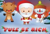 Online Video Slot Yule be Rich with Bonuses